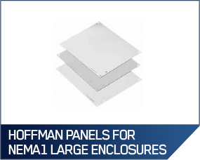 Hoffman Panels for Free-Standing NEMA1 Large Enclosures